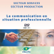 Video DVD La communication en situation professionnnel