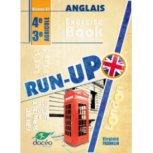 Exercise book anglais - RUN-UP - Niveau A2 - 4e / 3e agricole - DOCEO