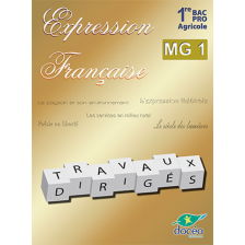 1re BAC PRO Agricole Expression française Module MG1 TD